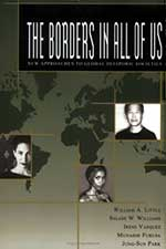 Cover of The Borders in All of Us: New Approaches to Global Diasporic Societies